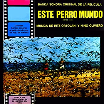 Este Perro Mundo (Original Soundtrack Recording)