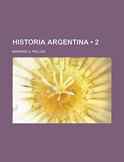 Historia Argentina (2)