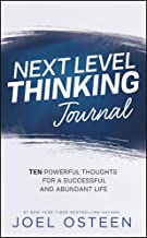 Next Level Thinking Journal: 10 Powerful Thoughts for a Successful and Abundant Life