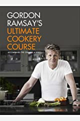 Gordon Ramsay's Ultimate Cookery Course Kindle Edition