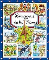 L'imagerie De La France : 2215097604 Book Cover