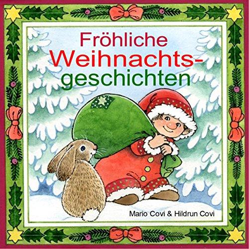 FRÖHLICHE WEIHNACHTSGESCHICHTEN (German Edition)