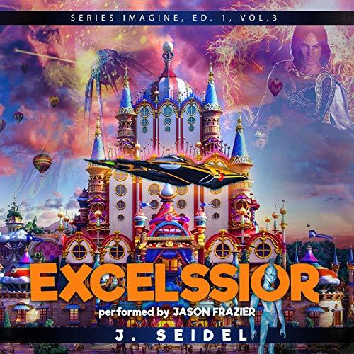 Excelssior: Imagine, Volume 3 cover art