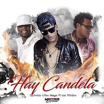Hay Candela (feat. Los Nitidos)