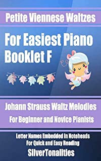 Petite Viennese Waltzes for Easiest Piano Booklet F (English Edition)