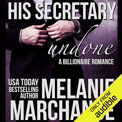 His Secretary: Undone audiobook cover art
