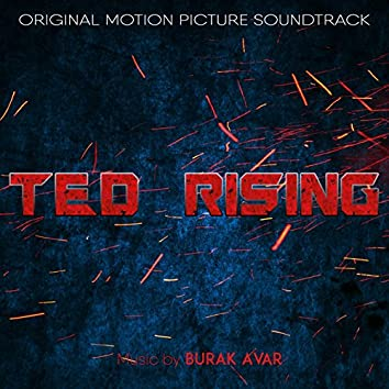 TED: Rising (Original Motion Picture Soundtrack)