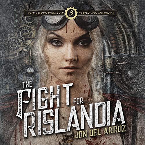 The Fight for Rislandia Audiobook By Jon Del Arroz cover art