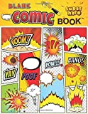 Blank Comic Book Super Hero: Variety of Templates, Create & Draw Your Own Comics 8.5x 11 Notebook...
