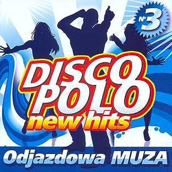 Disco Polo New Hits no. 3 (Odjazdowa Muza)