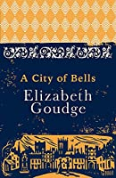A City of Bells: The Cathedral Trilogy (Cathedral Trilogy 1)