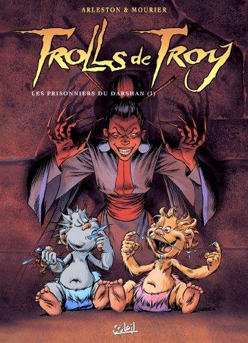 Trolls de Troy T09 : Les prisonniers du Darshan