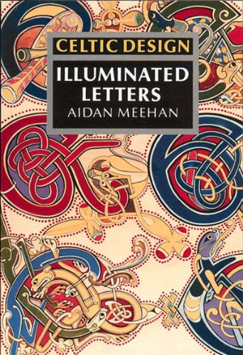 Celtic Design: Illuminated Letters