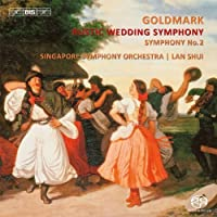 Goldmark: Rustic Wedding Symphony by Singapore Symphony Orchestra (2013-07-30)