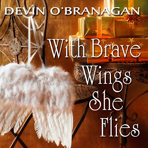 With Brave Wings She Flies audiobook cover art