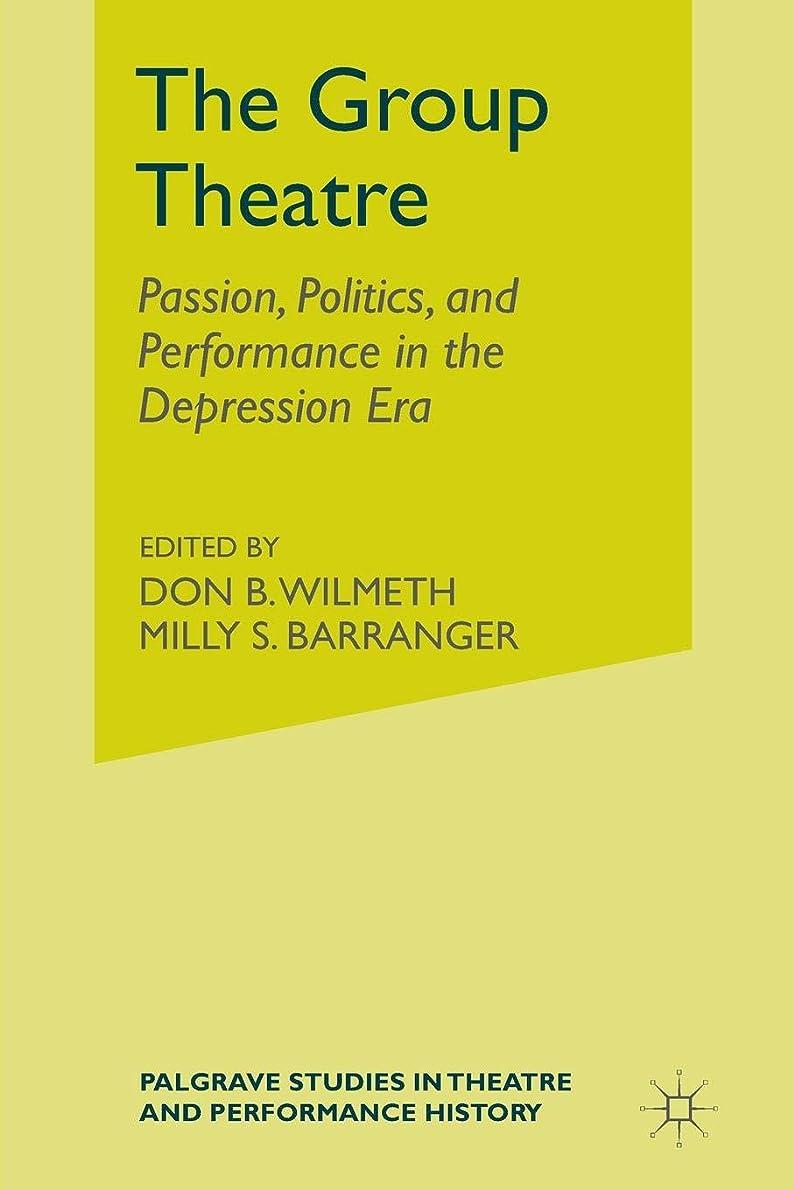 バラ色他にロックThe Group Theatre: Passion, Politics, and Performance in the Depression Era (Palgrave Studies in Theatre and Performance History)