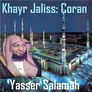 Khayr Jaliss: Coran (Quran - Coran - Islam)