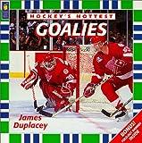 Goalies (Hockey?s Hottest)
