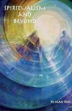 Spiritualism and Beyond