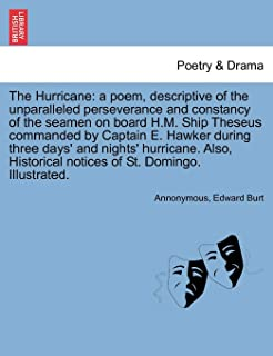 The Hurricane: a poem, descriptive of the unparalleled perseverance and constancy of the seamen on board H.M. Ship Theseus...