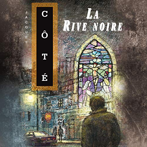 La Rive noire [The Black Shore]                   By:                                                                                                                                 Jacques Côté                               Narrated by:                                                                                                                                 Guy Nadon                      Length: 10 hrs and 37 mins     Not rated yet     Overall 0.0