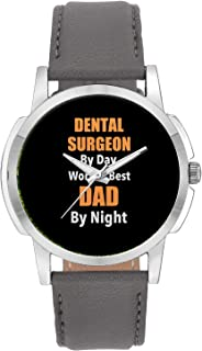 Wrist Watch for Men - Dental Surgeon by Day, World's Best Dad by Night | Gift for Dental Surgeon - Analog Men's and Boy's Unique Quartz Leather Band Round Designer dial Watch