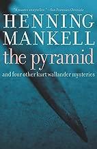 The Pyramid: And Four Other Kurt Wallander Mysteries (Kurt Wallander Mystery Book 9)