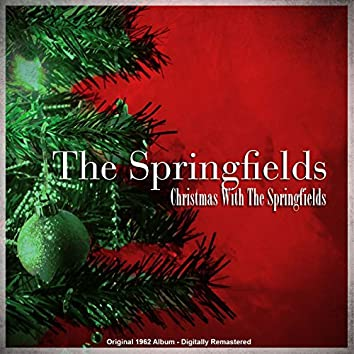 Christmas with the Springfields (Remastered)