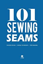 101 Sewing Seams: The Most Used Seams by Fashion Designers (with the New Standard Name Code)