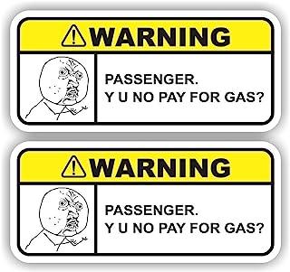 (2X) Y U No Pay For Gas Funny Warning Sticker Set Vinyl Decal For Car Truck SUV Dashboard Dank Meme Rage Comics