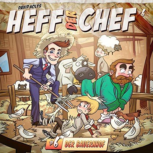 Der Bauernhof (Heff der Chef 6) Titelbild