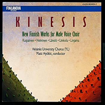 Kinesis / New Finnish Works for Male Voice Choir