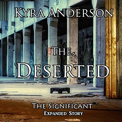 The Deserted: The Significant Expanded Story, Volume 2 audiobook cover art