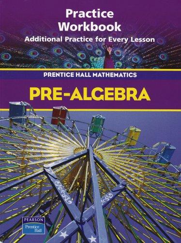 Pre Algebra Practice Workbook Prentice Hall Mathematics