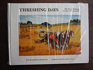 Threshing Days: The Farm Paintings of Lavern Kammerude