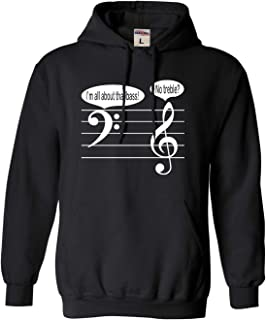 Adult I'm All About That Bass No Treble? Funny Music Lovers Sweatshirt Hoodie