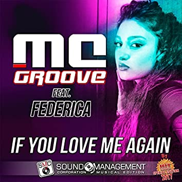 If You Love Me Again (feat. Federica) [Hit Mania Special Edition 2017]