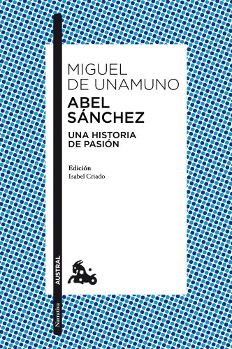 Abel Sánchez: 2 (Clásica)