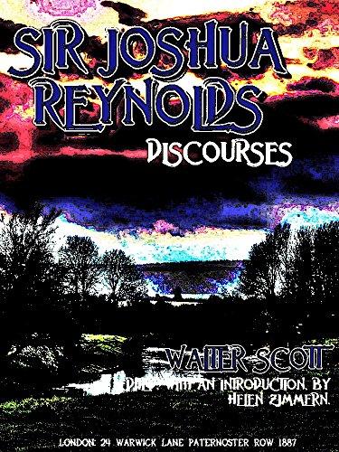 Sir Joshua Reynolds' Discourses (English Edition)