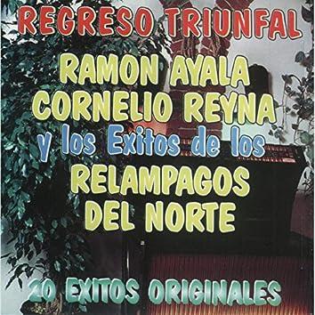 Regreso Triunfal Ramon Ayala Cornelio Reyna 20 Exitos Originales
