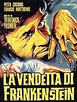 La Vendetta Di Frankenstein [Italian Edition]