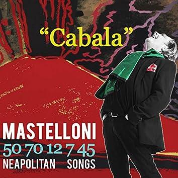 """Cabala"" 50 70 12 7 45 (Neapolitan Songs)"