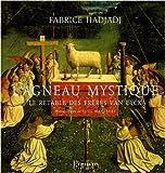 L'agneau mystique - Le retable des frères Van Eyck