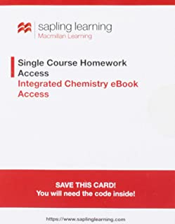 Sapling Single Course Homework Access with Integrated Chemistry e-Book Access (Olmstead & Williams, 5th Edition; One-Term Access)