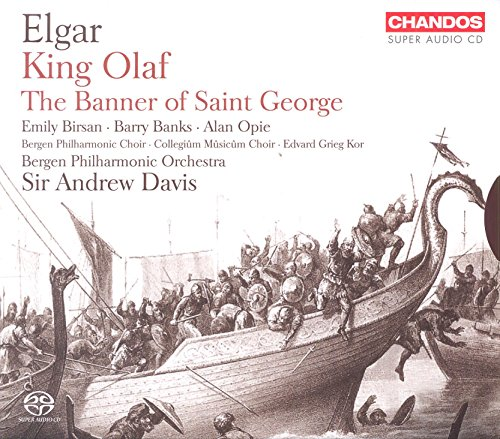 Elgar: Scenes from the Saga of King Olaf / The Banner of Saint George