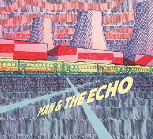 Man & The Echo - Man & The Echo