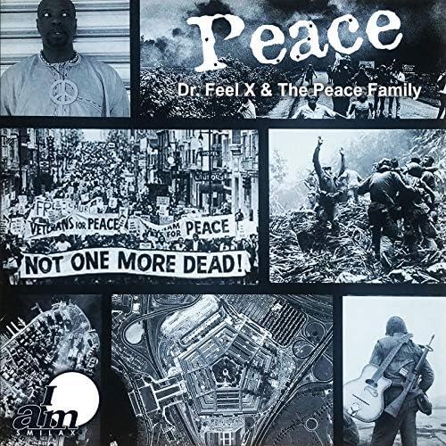 Dr. Feel X & The Peace Family