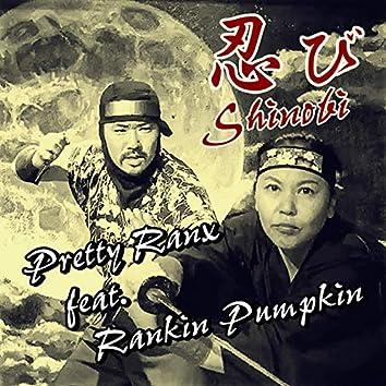Shinobi (feat. RANKIN PUMPKIN)