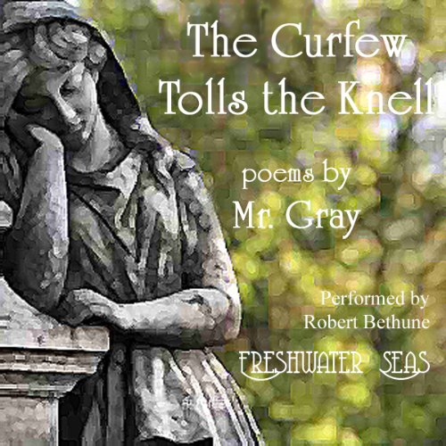 The Curfew Tolls the Knell of Parting Day audiobook cover art