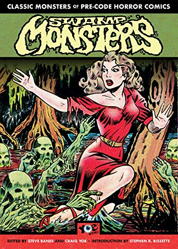 Swamp Monsters: (Chilling Archives of Horror) (Chilling Archives of Horror Comics)